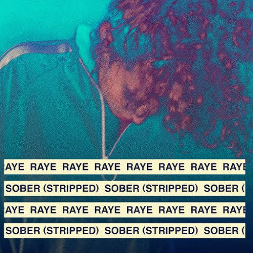 RAYE - SOBER (Stripped)